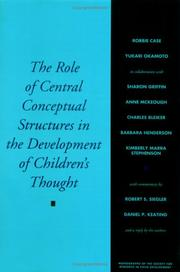 Cover of: The Role of Central Conceptual Structures in the Development of Children's Thought (Monographs of the Society for Research in Child Development)