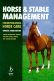 Cover of: Horse and Stable Management Incorporating Horse Care: Incorporating Horse Care