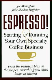 Cover of: ESPRESSO! Starting and Running Your Own Specialty Coffee Business