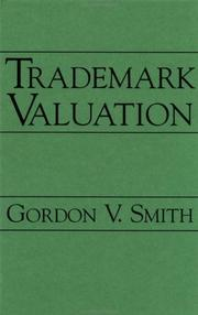 Cover of: Trademark Valuation (Intellectual Property Series (John Wiley & Sons).)