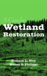 Cover of: A Case for Wetland Restoration