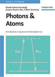 Cover of: Photons and Atoms - Introduction to Quantum Electrodynamics (Wiley Professional)