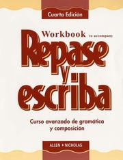 Cover of: Workbook to accompany Repase y escriba: Curso avanzado de gramatica y composicin