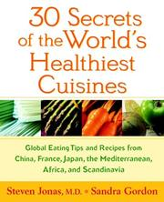 Cover of: 30 Secrets of the World's Healthiest Cuisines