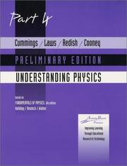 Cover of: Cummings, Laws, Redish, Cooney Understanding Physics Part 4 Preliminary