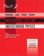 Cover of: Cummings, Laws, Redish Cooney, UNDERSTANDING PHYSICS, Part 2 Preliminary Edition