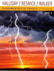 Cover of: Fundamentals of Physics, Part 3 (Chapters 21-32)