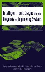 Cover of: Intelligent Fault Diagnosis and Prognosis for Engineering Systems