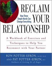 Cover of: Reclaim Your Relationship: A Workbook of Exercises and Techniques to Help You Reconnect with Your Partner