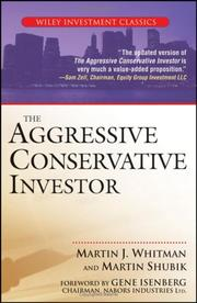 Cover of: The Aggressive Conservative Investor