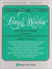 Cover of: Organ-Piano Duets Praise & Worship Organ Piano Duets