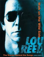 Cover of: Lou Reed - Walk on the Wild Side: The Stories Behind the Songs