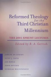 Cover of: Reformed Theology for the Third Christian Millennium