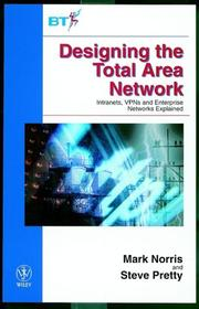Cover of: Designing the Total Area Network
