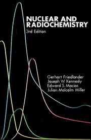 Cover of: Nuclear and Radiochemistry, 3rd Edition
