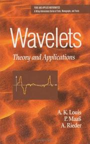 Cover of: Wavelets: Theory and Applications (Pure and Applied Mathematics: A Wiley-Interscience Series of Texts, Monographs and Tracts)