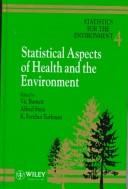 Cover of: Statistics for the Environment, Statistical Aspects of Health and the Environment (Wiley Series in Statistics for the Environment)