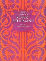 Cover of: Piano Music of Robert Schumann, Series II