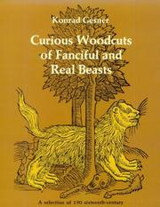 Cover of: Curious woodcuts of fanciful and real beasts