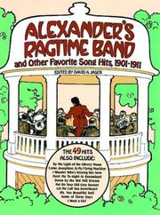 Cover of: Alexander's Ragtime Band and Other Favorite Song Hits, 1901-1911