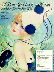 Cover of: A Pretty Girl is Like a Melody and Other Favorite Song Hits, 1918-1919