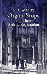 Cover of: Organ-Stops and Their Artistic Registration