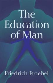 Cover of: The Education of Man (International Education Series (D. Appleton and Company), V. 5.)