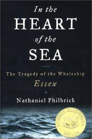 Cover of: In the Heart of the Sea: The Tragedy of the Whaleship Essex