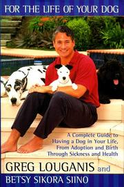 Cover of: FOR THE LIFE OF YOUR DOG