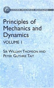 Cover of: Principles of Mechanics and Dynamics, Vol. 1