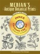 Cover of: Merian's Antique Botanical Prints CD-ROM and Book (Pictorial Archives)