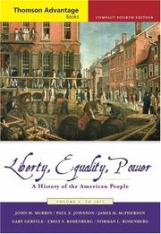 Cover of: Thomson Advantage Books: Liberty, Equality, Power: A History of the American People, Volume I