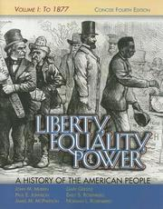 Cover of: Liberty, Equality, Power: A History of the American People, Vol. I