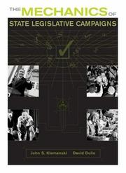 Cover of: The Mechanics of State Legislative Campaigns