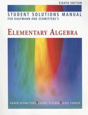 Cover of: Student Solutions Manual for Kaufmann/Schwitters' Elementary Algebra, 8th