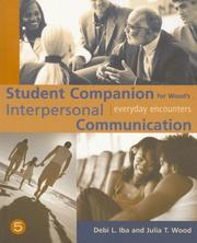 Cover of: Student Companion for Wood's Interpersonal Communication