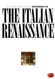 Cover of: The Thames and Hudson Dictionary of the Italian Renaissance (World of Art)