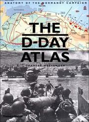 Cover of: The D-Day Atlas: Anatomy of the Normandy Campaign