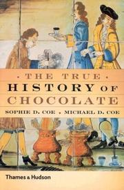 Cover of: The True History of Chocolate