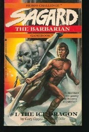 Cover of: The Ice Dragon (Sagard the Barbarian Gamebook, No 1)