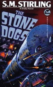 Cover of: The Stone Dogs (Draka Novels)
