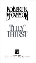 Cover of: They Thirst
