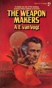 Cover of: The Weapon Makers