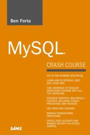 Cover of: MySQL Crash Course (Sams Teach Yourself in 10 Minutes)