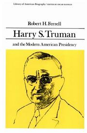 Cover of: Harry S. Truman and the Modern American Presidency (Library of American Biography Series) (Library of American Biography)