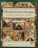 Cover of: The American People: Creating a Nation and a Society