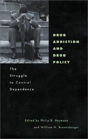 Cover of: Drug Addiction and Drug Policy