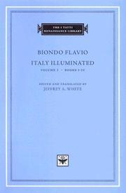 Cover of: Italy Illuminated, Volume 1, Books I-IV (The I Tatti Renaissance Library)