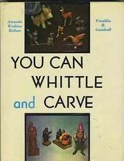 Cover of: You Can Whittle and Carve