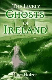 Cover of: The lively ghosts of Ireland